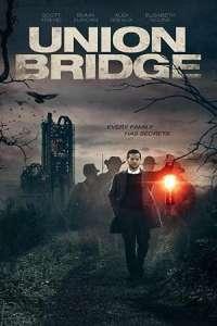 Union Bridge (2019) Movie Download