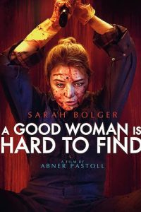 A Good Woman Is Hard to Find (2019) Movie Download