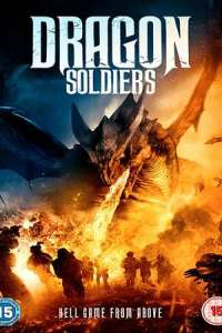 Dragon Soldiers (2020) Full Movie