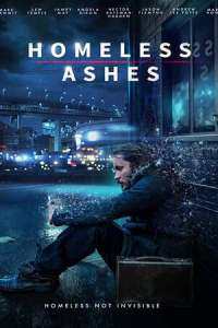 Homeless Ashes (2019) Movie
