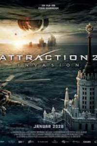 Attraction 2 Invasion (2020) Full Movie