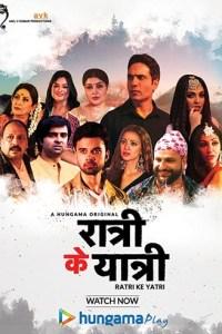 Ratri Ke Yatri (2020) Season 1 Hindi Web Series