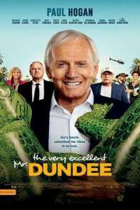 The Very Excellent Mr. Dundee (2020) Full Movie