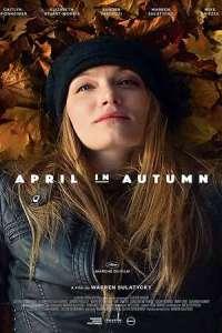 April in Autumn (2020) Full Movie