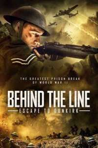 Behind the Line Escape to Dunkirk (2020) Full Movie