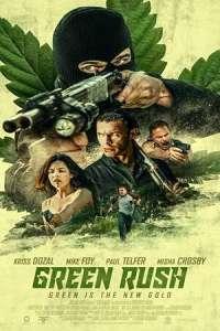 Green Rush (2020) Full Movie
