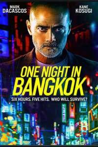 One Night in Bangkok (2020) Full Movie