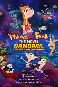 Phineas and Ferb the Movie: Candace Against the Universe (2020) Full Movie