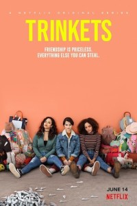 Trinkets Season 2 (S02) TV Series Complete Episodes