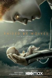 Raised by Wolves Season 1 Episode 9 (S01 E09) TV Show