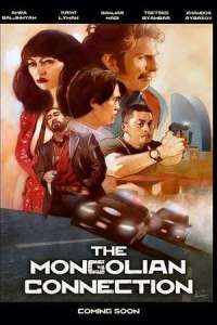 The Mongolian Connection (2020) Full Movie