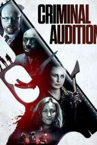 Criminal Audition (2020) Full Movie