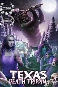 Texas Death Trippin (2020) Full Movie
