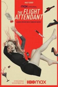 The Flight Attendant Season 1 Episode 1 (S01 E01) TV Show