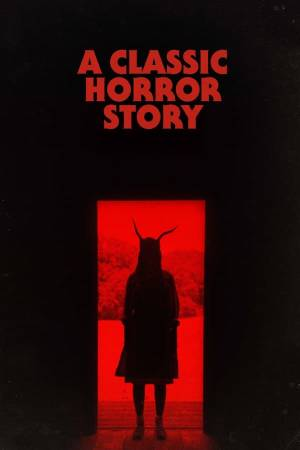 A Classic Horror Story (2021) English Subtitles