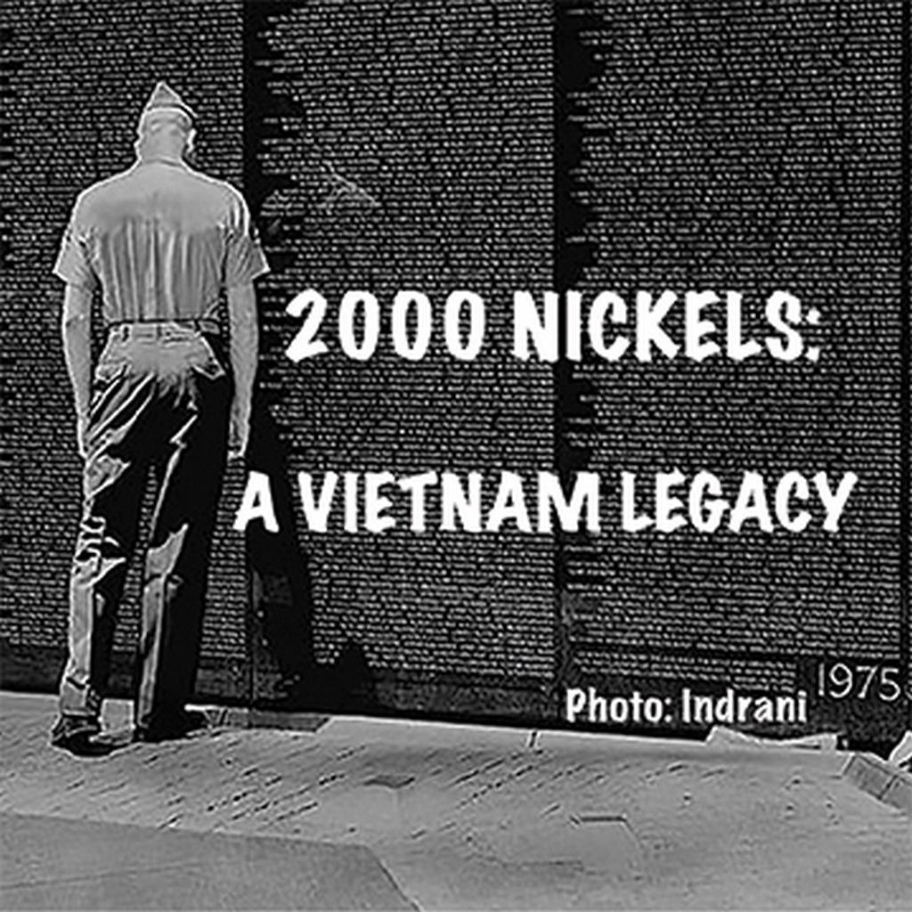 2000 Nickels: A Vietnam Legacy
