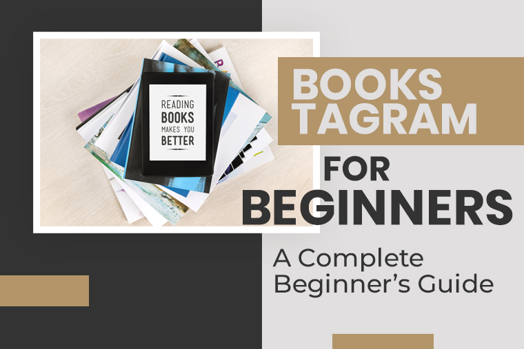 bookstagram-for-beginners-a-complete-beginners-guide Bookstagram For Beginners: A Complete Beginner's Guide
