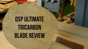 OSP Ultimate Tricarbon Blade Review