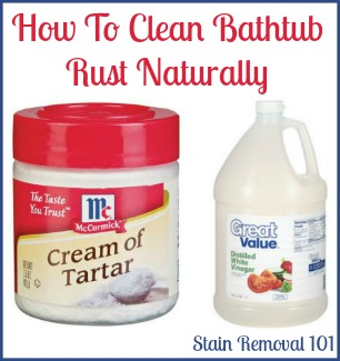 Removing Rust Stains From Bathtub Natural Home Remedies
