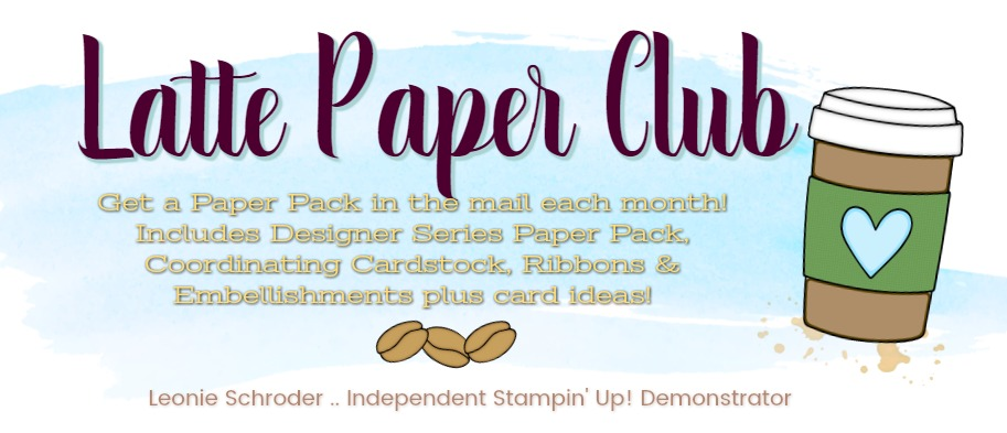 Latte Paper Club with Leonie Schroder Independent Stampin' Up! Demonstrator Australia