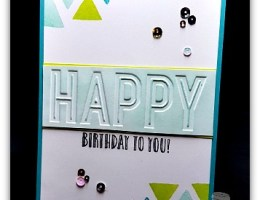 Embossed Happy Celebration by Leonie Schroder Independent Stampin' Up! Demonstrator Australia