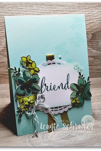 Share What You Love with Friends by Leonie Schroder Independent Stampin' Up! Demonstrator Australia