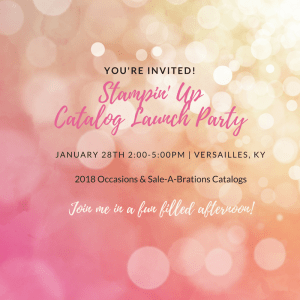 2018 Occasions & Sale-A-Bration Launch Party!