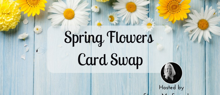 Spring Flowers Card Swap