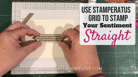 Learn how to use the Stamparatus to stamp your sentiment straight. Stampin' Up! | Stamp Technique | stamp sentiments | stamp positioning tool #stampmesomelove #stampinup #cardmaking #papercrafts