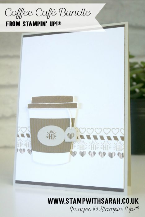 Coffee Café Bundle from Stampin' Up! UK Demonstrator Sarah Berry
