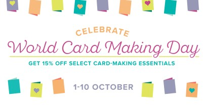 Special Offers for World Card Making Day until 10th October!