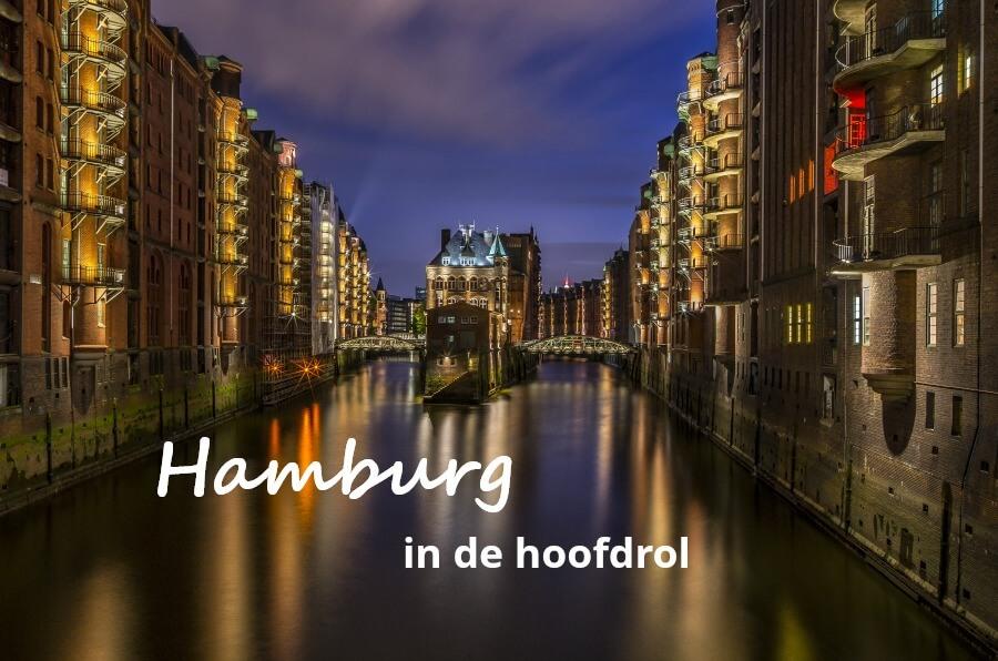 Hamburg in de hoofdrol: 6 video's waardoor je NU naar Hamburg wilt komen