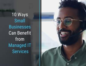 benefit from managed IT services