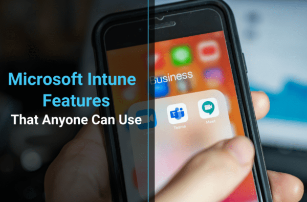 microsoft intune features