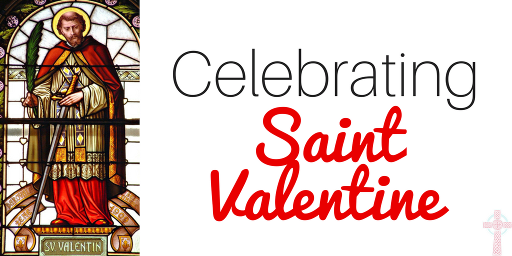 St. Valentine and the Seven Ingredients of Love