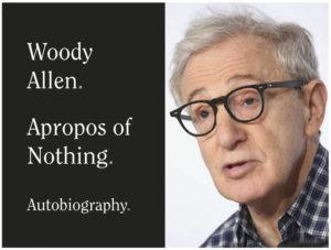 "ASSOCIATED PRESS                                 This combination photo shows a book cover image for ""Apropos of Nothing,"" an autobiography by Woody Allen, to be released on April 7."