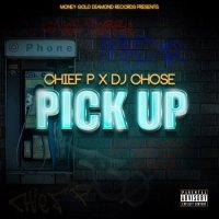 "Chief P Ft. DJ Chose - ""Pick Up"" (Video)"