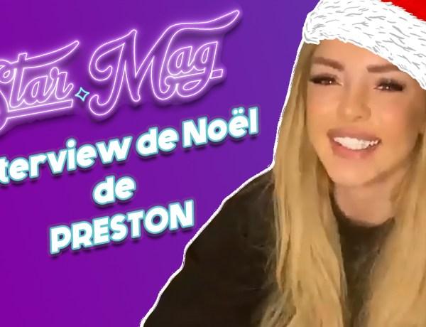 [Exclu] L'interview Noël de Preston : «Mon pire cadeau de Noël c'est…»