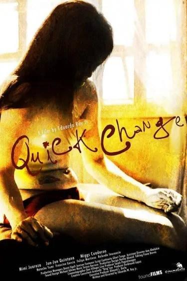 Cinemalaya Quick Change