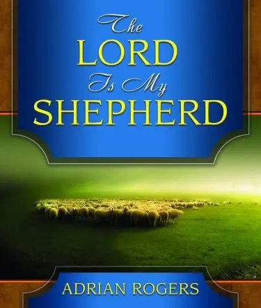 The Lord is My Shepherd HiRes