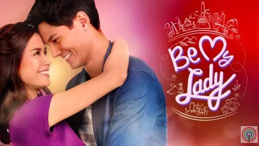 Be My Lady Full Trailer