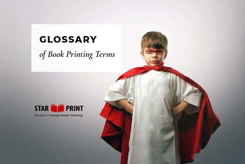 Glossary book terms for publishers and self-publishers.