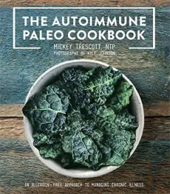 The Autoimmune Paleo Cookbook, crowdfunding at Indiegogo