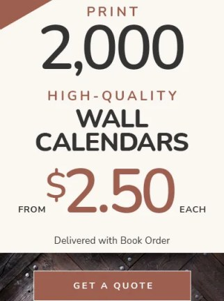 Wall Calendar Printing Prices — 2,000 calendars printed, from $2.50 each — Delivered!