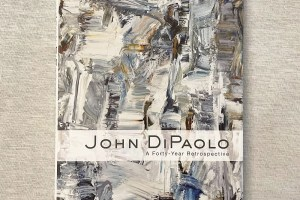 John DiPaolo - A Forty Year Retrospective.