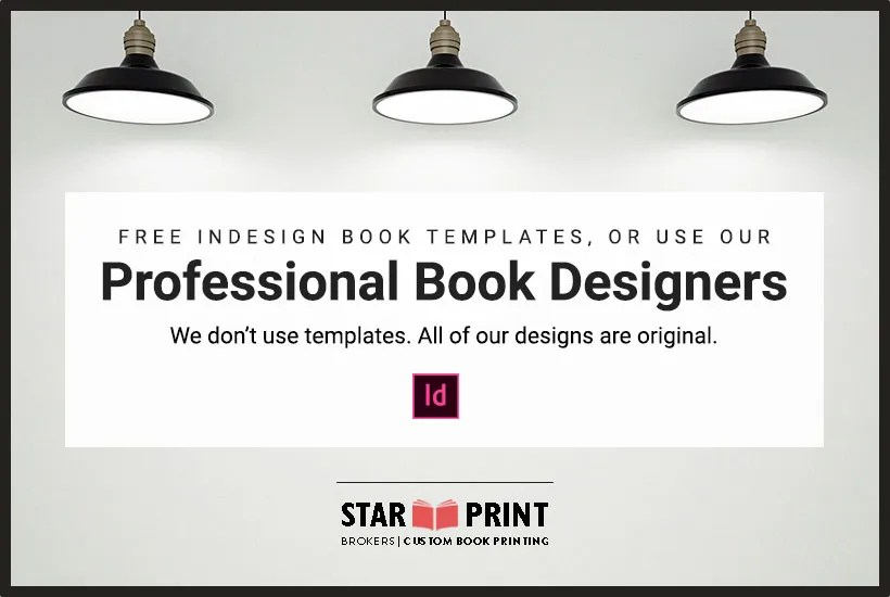 Free InDesign Templates for Self-Publishers, or use our Professional Book Design Services.