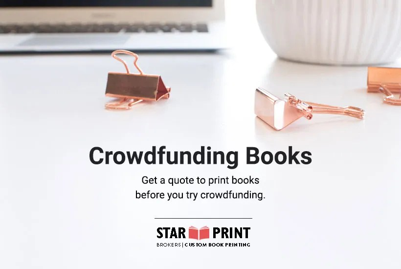 Crowdfunding books with Kickstarter vs Indiegogo can be very successful for self-publishers.