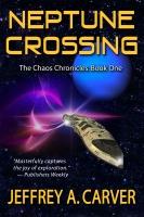 Neptune Crossing by Jeffrey A. Carver