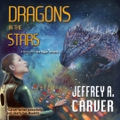 Dragons in the Stars audiobook by Jeffrey A. Carver
