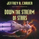 Down the Stream of Stars audiobook cover